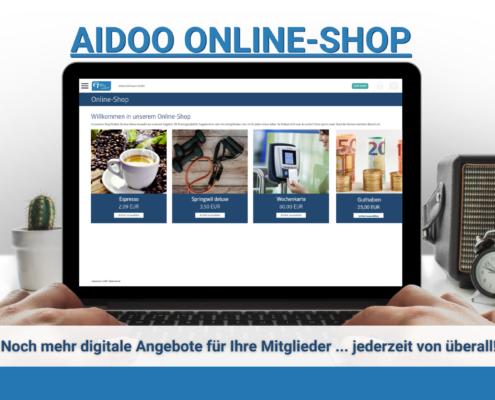 Aidoo Online-Shop - Neu für Sie und Ihre Mitglieder 1
